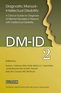 Diagnostic Manual - Intellectual Disability: A Clinical Guide for Diagnosis (DM-ID-2)