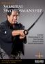 Advanced Samurai Swordsmanship (3 DVD Set)