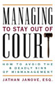 Managing to Stay Out of Court