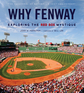 Why Fenway