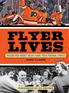 Flyer Lives