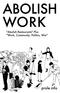 Abolish Work