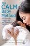 The CALM Baby Method