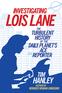 Investigating Lois Lane