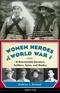 Women Heroes of World War I
