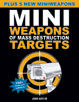 Mini Weapons of Mass Destruction Targets