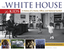 The White House for Kids
