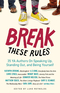 Break These Rules
