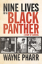 Nine Lives of a Black Panther
