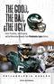 The Good, the Bad, & the Ugly: Philadelphia Eagles