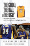 The Good, the Bad, & the Ugly: Los Angeles Lakers
