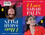 I Love Sarah Palin/I Hate Sarah Palin