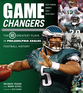Game Changers: Philadelphia Eagles