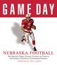 Game Day: Nebraska Football