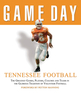 Game Day: Tennessee Football