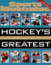 Sports Illustrated Hockey's Greatest