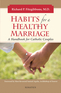 Habits for a Healthy Marriage