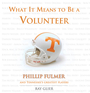 What It Means to Be a Volunteer