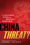 China Threat?: The Challenges, Myths and Realities of China's Rise