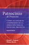 Patrocinio de Proyectos (Project Sponsorship - Second Edition)