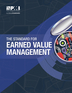 The Standard for Earned Value Management