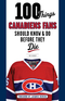 100 Things Canadiens Fans Should Know & Do Before They Die Image