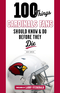 100 Things Cardinals Fans Should Know and Do Before They Die Image