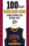 100 Things Cavaliers Fans Should Know & Do Before They Die Image