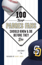 100 Things Padres Fans Should Know & Do Before They Die Image