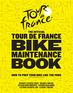 The Official Tour de France Bike Maintenance Book