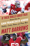 If These Walls Could Talk: San Francisco 49ers