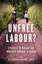 Unfree Labour?