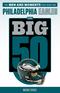 The Big 50: Philadelphia Eagles