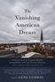 The Vanishing American Dream