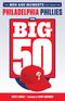 The Big 50: Philadelphia Phillies