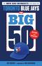 The Big 50: Toronto Blue Jays