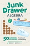 Junk Drawer Algebra
