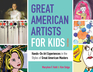 Great American Artists for Kids
