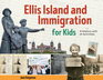 Ellis Island and Immigration for Kids