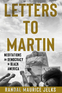 Letters to Martin