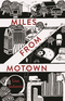 Miles from Motown