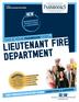 Lieutenant Fire Department