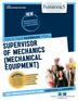 Supervisor of Mechanics (Mechanical Equipment)