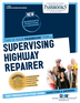 Supervising Highway Repairer