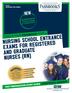 Nursing School Entrance Examinations For Registered and Graduate Nurses (RN)
