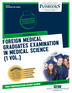 Foreign Medical Graduates Examination In Medical Science (FMGEMS) (1 Vol.)