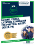 National Council Licensure Examination for Practical Nurses (NCLEX-PN)