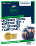 Secondary School Admissions Test / H.S. Entrance Exams (SSAT)