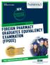 Foreign Pharmacy Graduates Equivalency Examination (FPGEE)