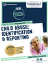 Child Abuse: Identification & Reporting